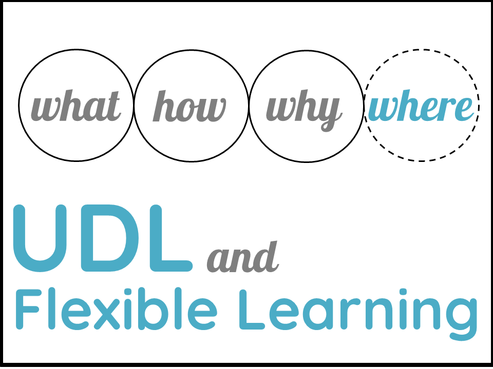 UDL and flexible learning