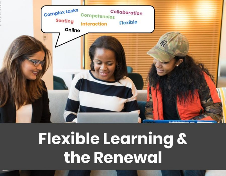 Flexible Learning & the Renewal