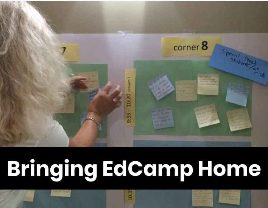 Image of a woman placing a post-it on an agenda poster with text: Bringing EdCamp Home.