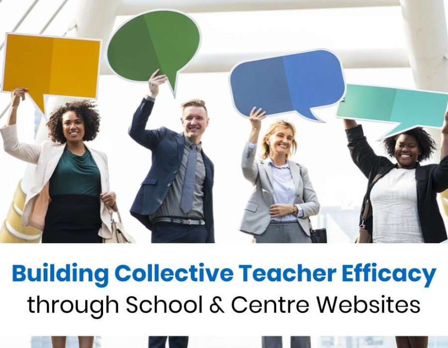 Building Collective Teacher Efficacy through School and Centre Websites