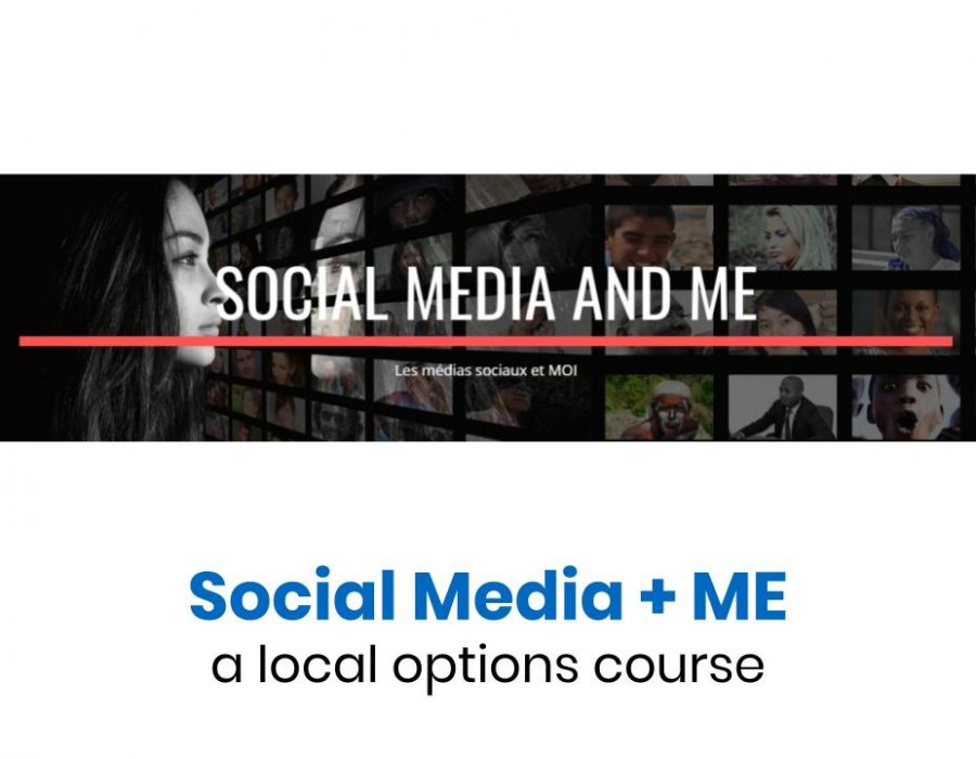 Social Media and ME - a new local options course