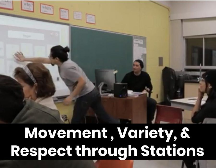 Movement, Variety, and Respect through Stations